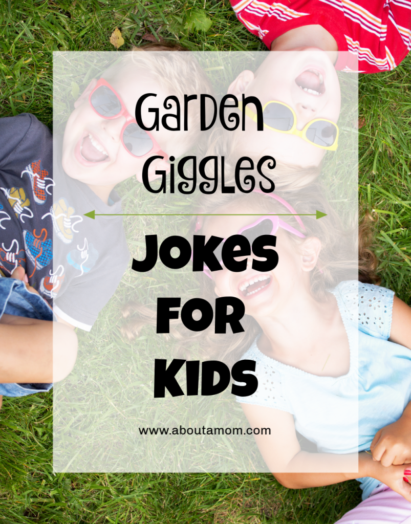 Celebrate spring and the warmer weather with some garden giggles. There is nothing sweeter than the laughter of a child. Enjoy some good belly laughs and make activities like gardening and playing outdoors even more fun for kids with these cute jokes!