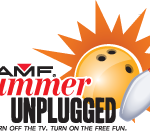 Bowling Fun: AMF Summer Unplugged and Summer Pass