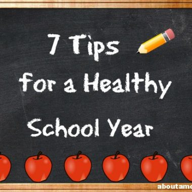 7 Tips for a Healthy School Year