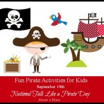 Fun Pirate Activities for Kids to Celebrate International Talk Like a Pirate Day