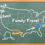 Back to School and Family Travel