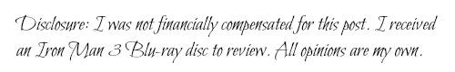 Iron Man 3 Blu-ray Review Disclosure