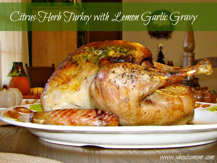 Citrus Herb Turkey with Lemon Garlic Gravy
