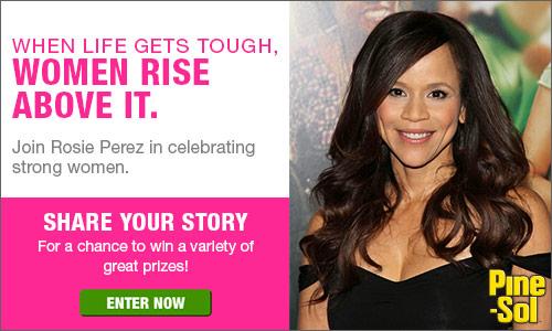 Pine Sol When Life Gets Tough, Women Rise Above It Campaign