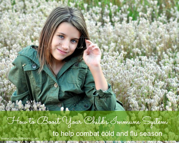 How to Boost Your Child's Immune System to Help Combat Cold and Flu Season