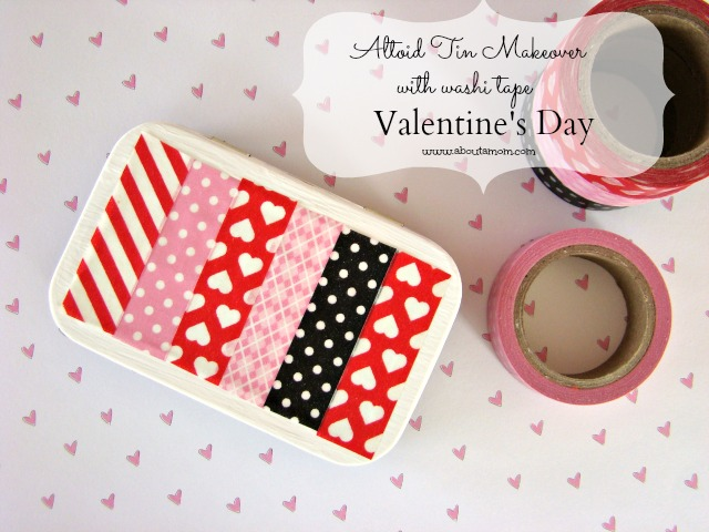 Altoid Tin Makeover with Washi Tape for Valentine's Day