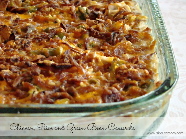 Chicken Rice And Green Bean Casserole Recipe About A Mom