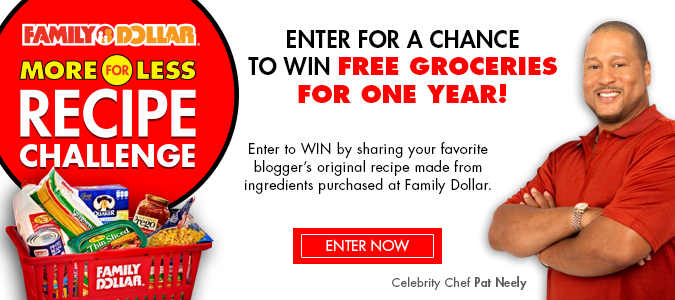 Family Dollar More for Less Recipe Challenge