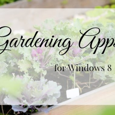 Gardening Apps for Windows 8
