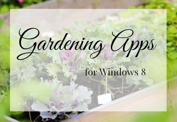 Gardening Apps for Windows 8