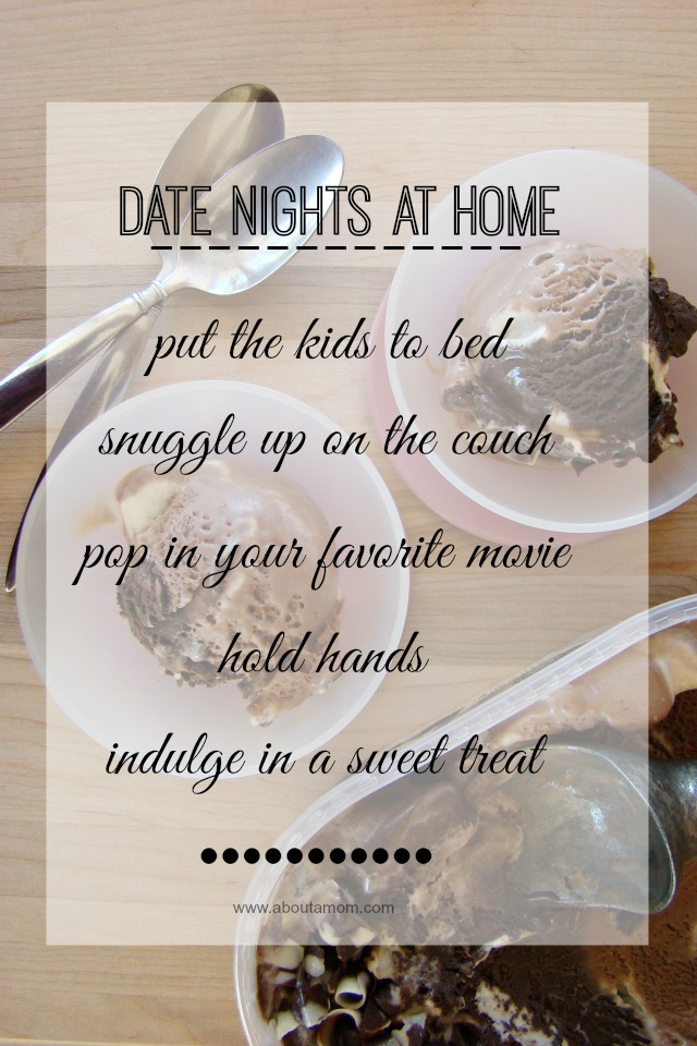 date night at home with a sweet treat about a mom