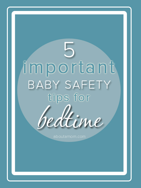 important-baby-saftey-tips-bedtime