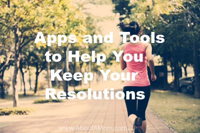 Apps and Tools to Help You Keep Resolutions