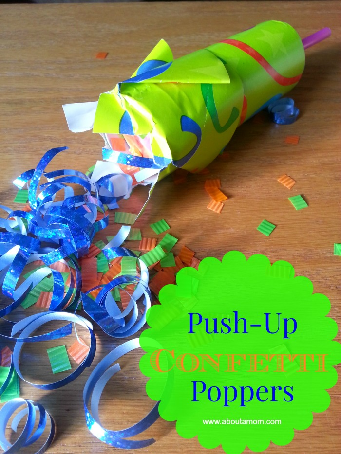 DIY Push Up Confetti Poppers at About A Mom