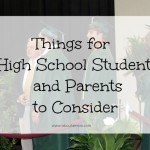 Graduationg from High School - Things for High School Students and Parents to Consider