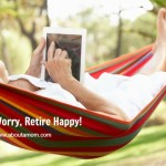 How to Secure a Happy and Worry Free Retirement at About A Mom