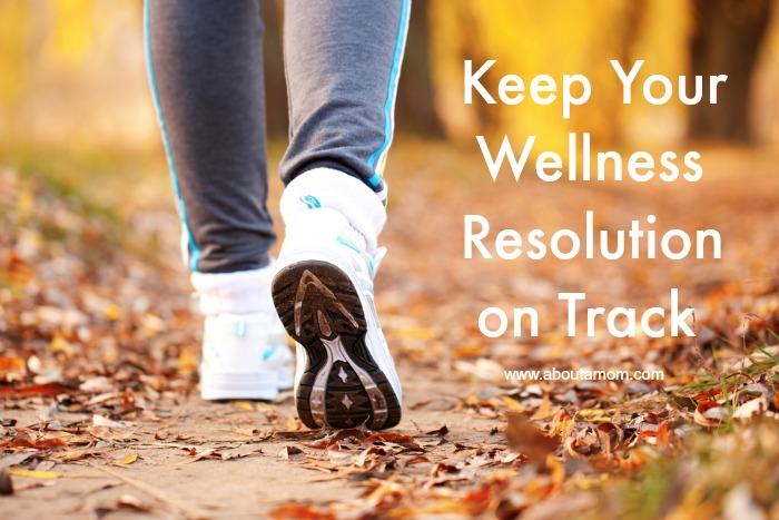 Keep Your Wellness Resolution on Track