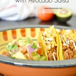 Tacos with Avocado Salsa