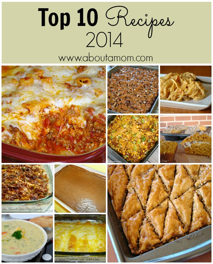 Top 10 Recipes of 2014 at About A Mom