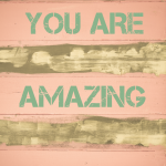 You Are Amazing! #WeighThis