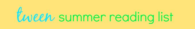 tween summer reading list