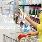 Tips to Help You Stick to a Grocery Budget