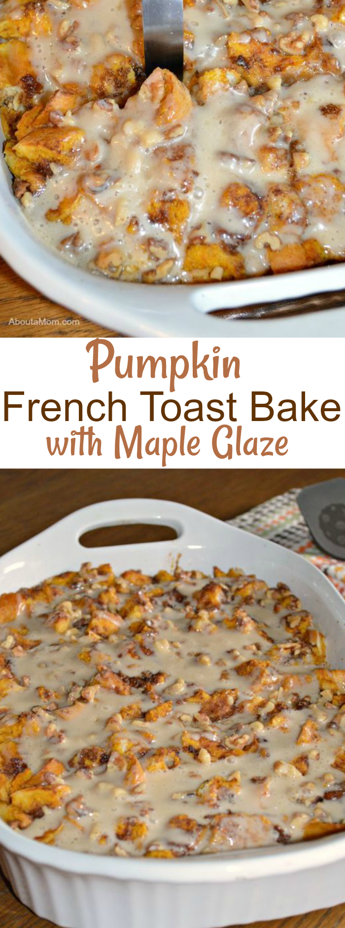 Pumpkin French Toast Bake with Maple Glaze - Perfect for a special weekend or holiday breakfast!