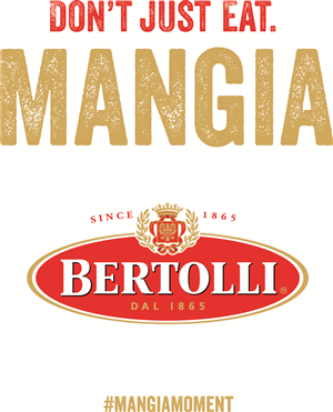 "Bertolli wants you to dine like an Italian and share your ""Mangia Moment"" with them."