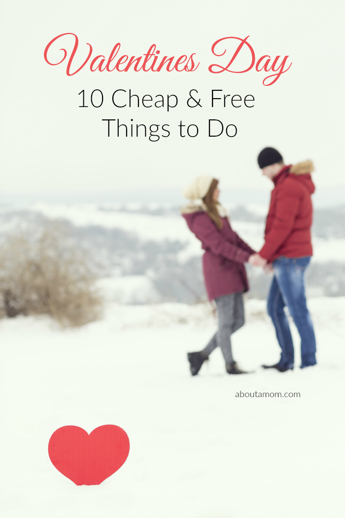 10 cheap and free ways to celebrate valentine's day - about a mom, Ideas