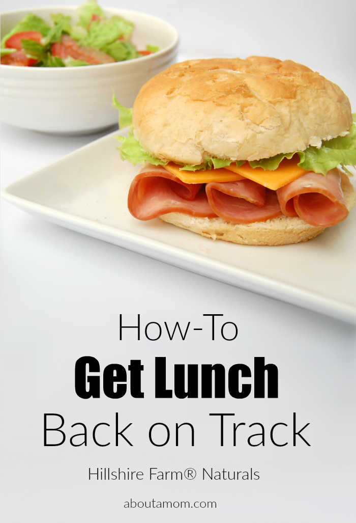 How-To Get Lunch Back On Track with Hillshire Farm® Naturals Lunch Meat