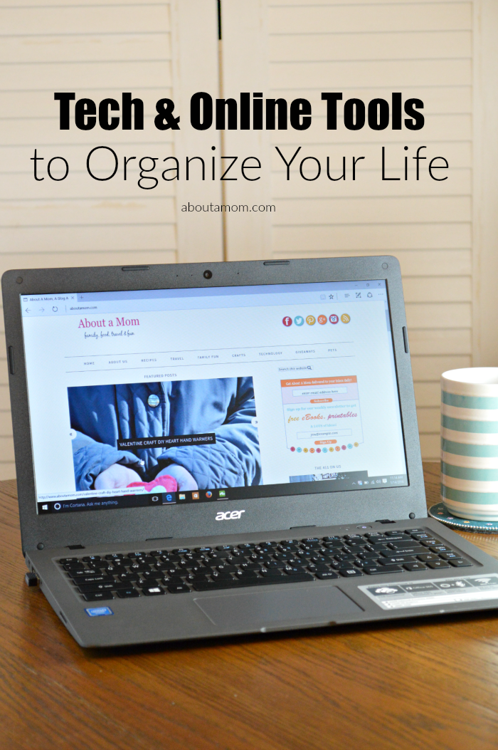 Tech and Online Tools to Organize Your Life