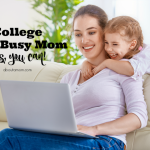 College as a Busy Mom - Yes You Can!