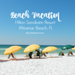 Beach Vacation at Hilton Sandestin Resort