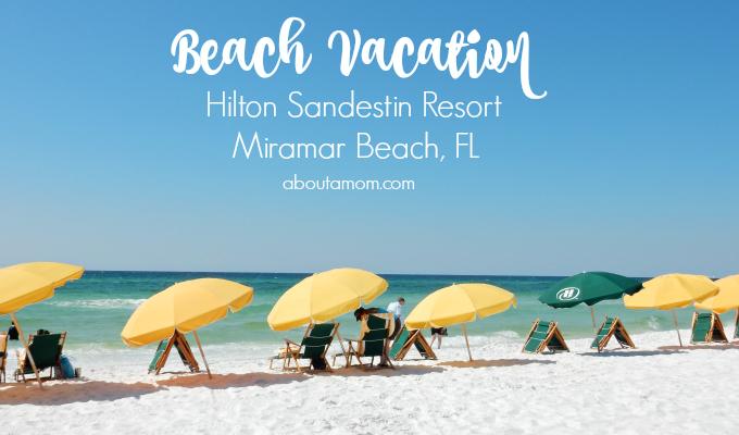 Beach Vacation at Hilton Sandestin Resort