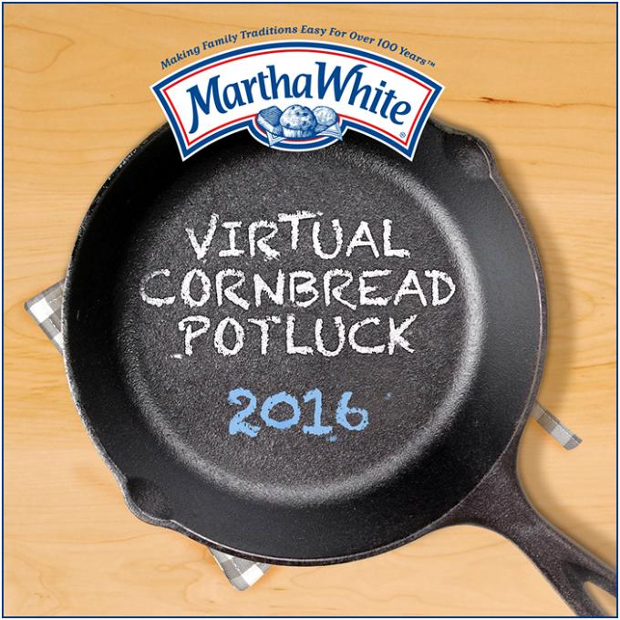 Martha White Virtual Cornbread Potluck 2016