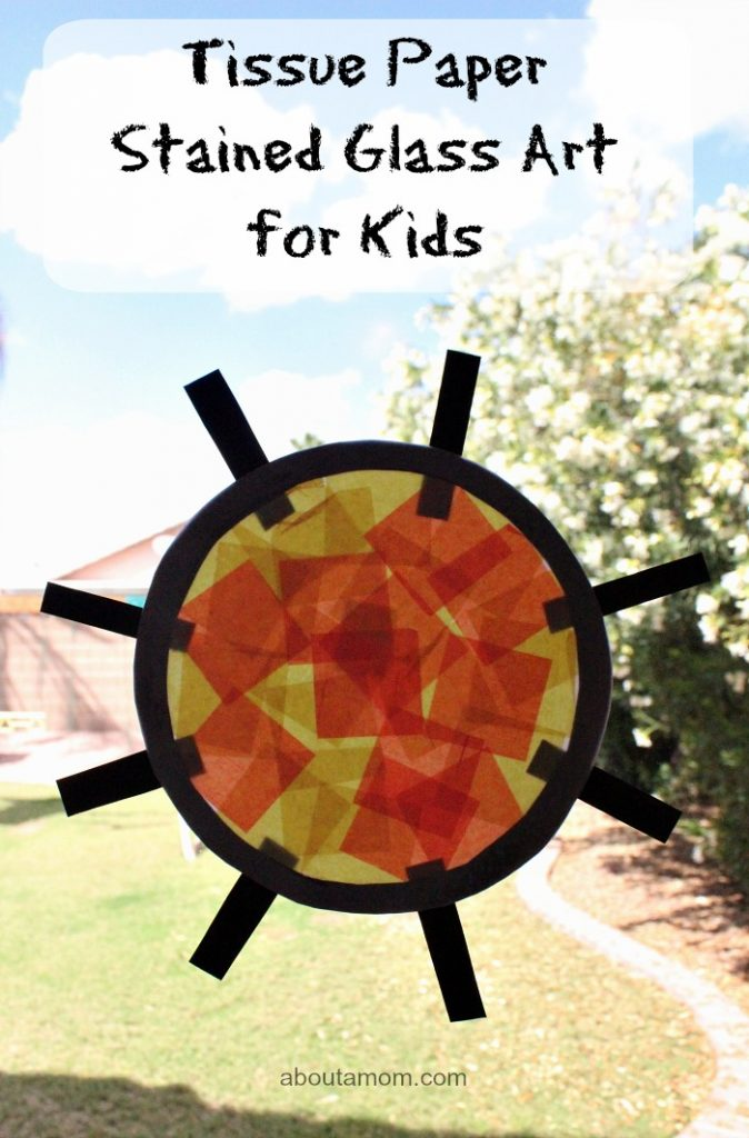 Tissue paper stained glass art for kids about a mom for Stained glass window craft with tissue paper