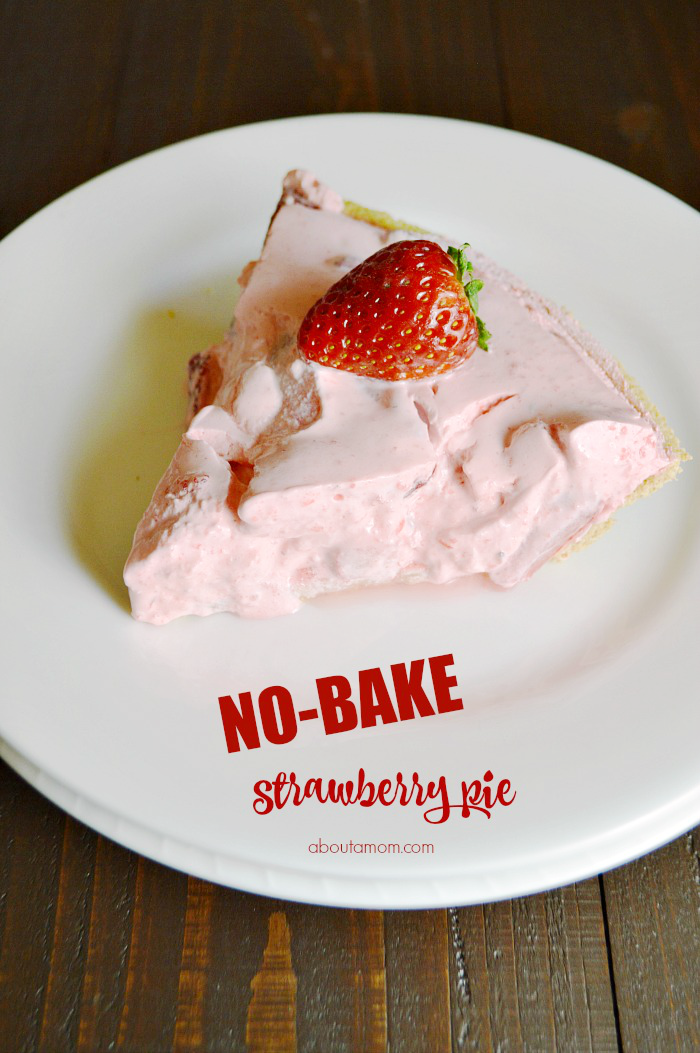 Oh So Simple No Bake Strawberry Pie Recipe About A Mom