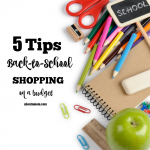 Save money this back to school season with these 5 tips for back to school shopping on a budget.