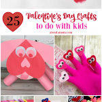 25 Fun Valentine's Day Crafts for Kids