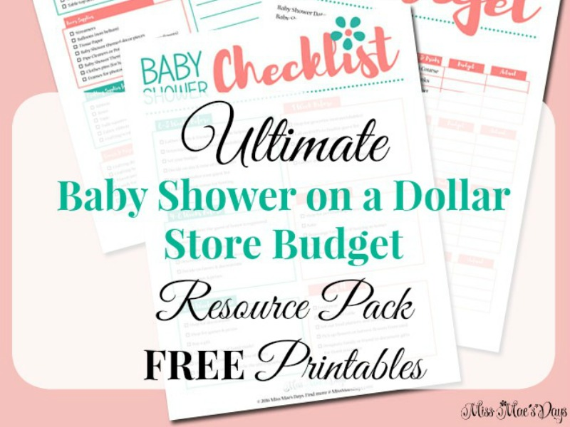 Plan a Baby Shower in 7 Simple Steps with the Ultimate Baby Shower on a Dollar Store Budget FREE Printable Resource Pack