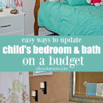 Easy Ways to Update a Child's Bedroom and Bath on a Budget