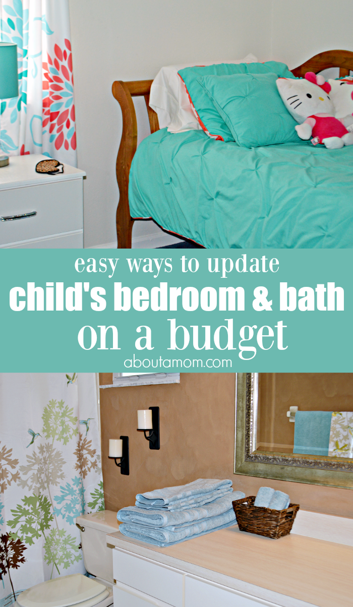 Easy Ways To Update A Child 39 S Bedroom And Bath On A Budget About A Mom