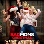 A Bad Moms Christmas with the Cast