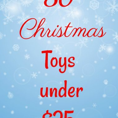 Looking for ideas for Christmas? Here are 50 Christmas Toys under 25 dollars. Make your budget go farther with these toys under $25 for kids of all ages.