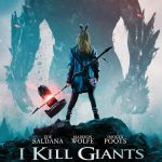 I KILL GIANTS the movie is an epic adventure about a world beyond imagination. Based on the acclaimed graphic novel by Joe Kelly and Ken Niimura, and from the producer of Harry Potter, Chris Columbus. I Kill Giants is in select theaters and On Demand March 23, 2018.