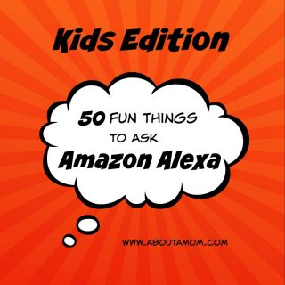 Do you have and Amazon Echo or Echo Dot in your home? Amazon Alexa can be very entertaining and educational for children. Check out our Kids Edition of 50 fun things to ask Alexa.