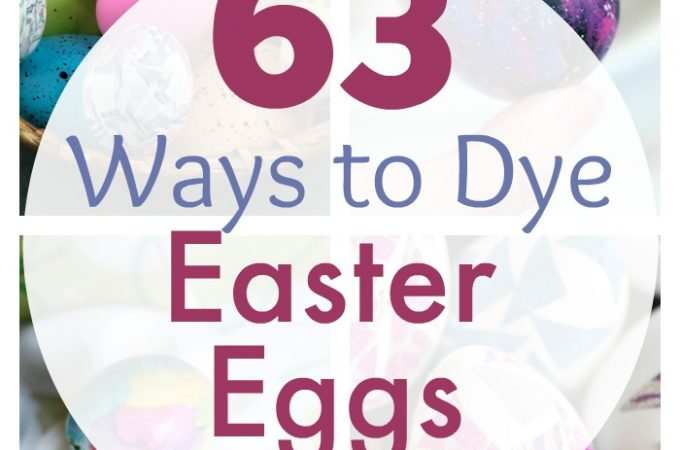 Looking for ways to dye Easter Eggs? We've rounded up 63 fun and creative ways to dye and decorate Easter eggs.